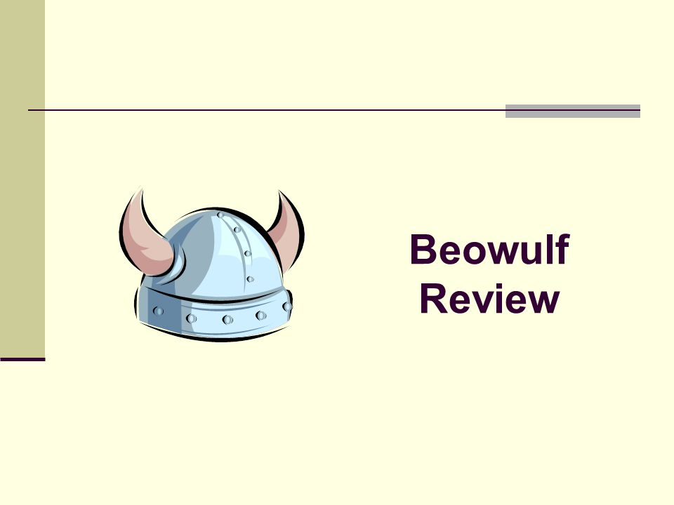 The Last Battle Beowulf is honored by Hrothgar, then returns to Geatland where he rules as king for 50 years Now an old man, a dragon menaces his kingdom