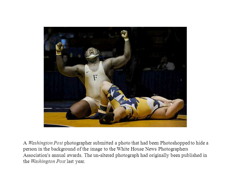 A Washington Post photographer submitted a photo that had been Photoshopped to hide a person in the background of the image to the White House News Photographers Association s annual awards.