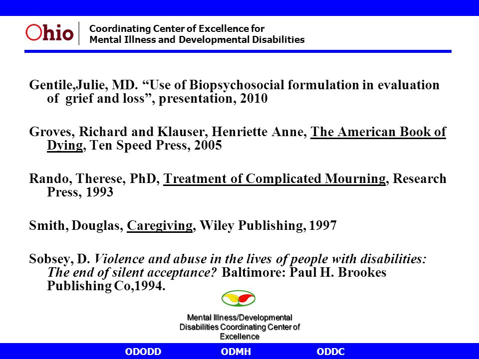 """ODODDODMHODDC Coordinating Center of Excellence for Mental Illness and Developmental Disabilities Gentile,Julie, MD. """"Use of Biopsychosocial formulati"""