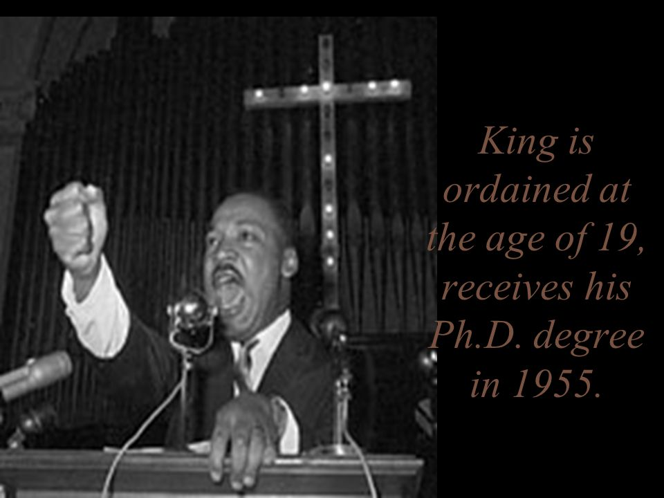 King is ordained at the age of 19, receives his Ph.D. degree in 1955.