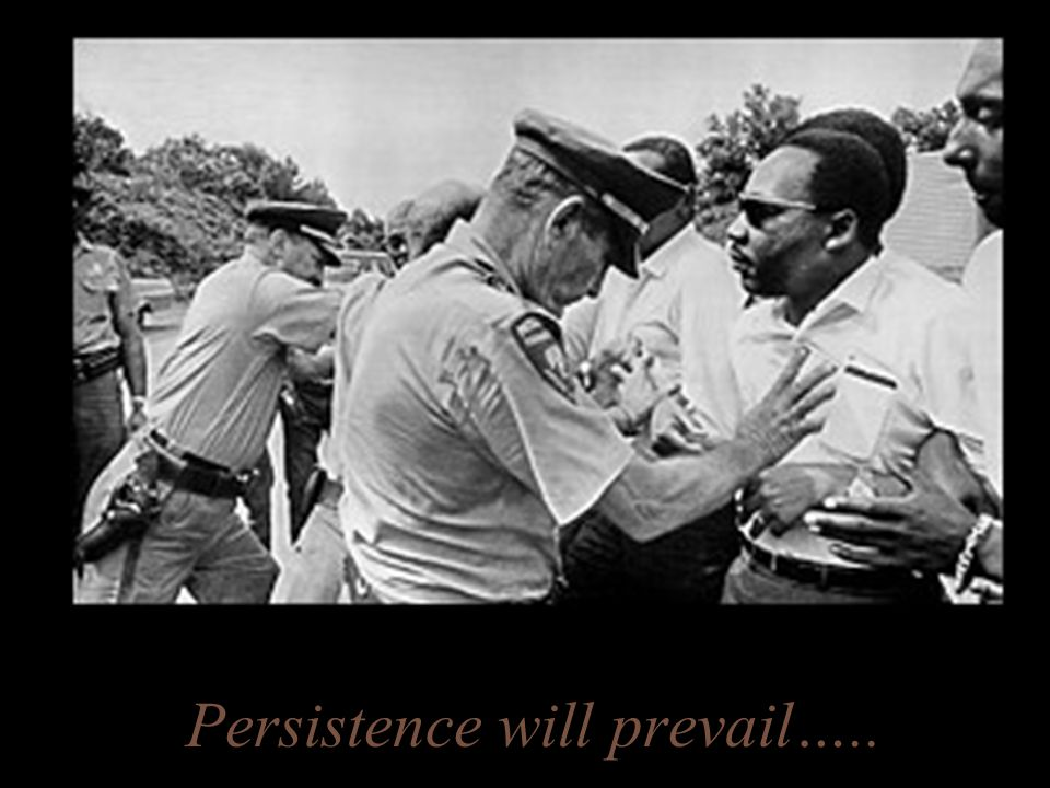 Persistence will prevail…..