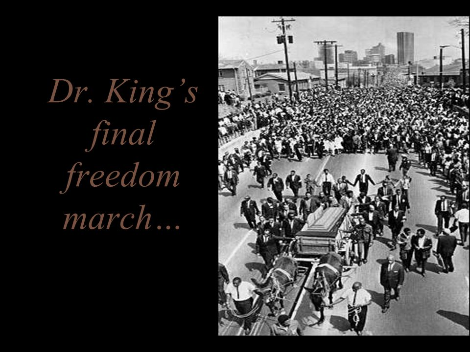 Dr. King's final freedom march…