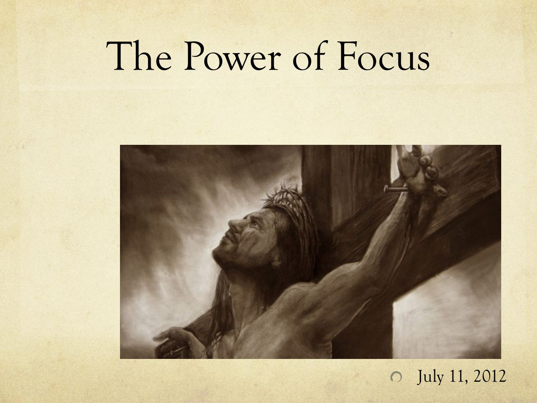 Focus: When.