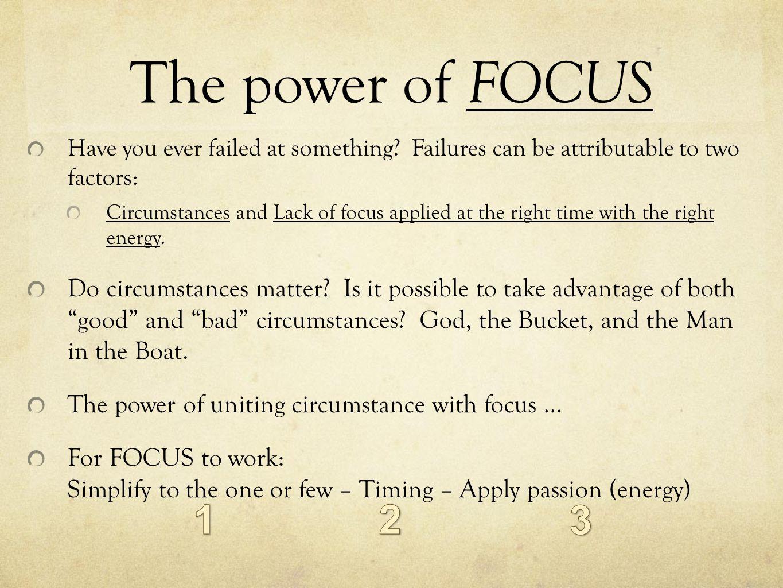Focus …