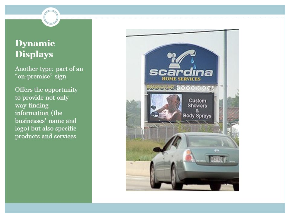The Attraction: Change Selling time rather than space Allowing multiple advertisers to use a single sign Using change itself to better catch the attention of drivers, passengers and pedestrians because the change itself is The ability to remotely update the content