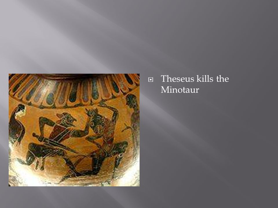  Theseus kills the Minotaur