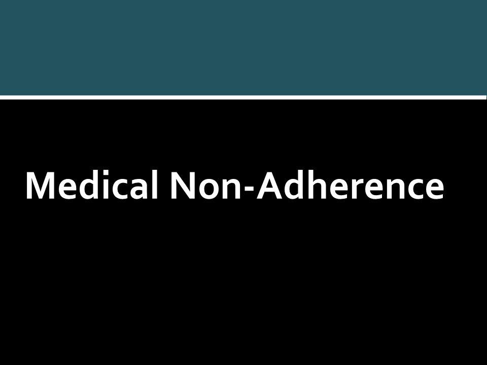 Medical Non-Adherence