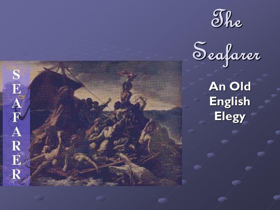 The Seafarer An Old English Elegy