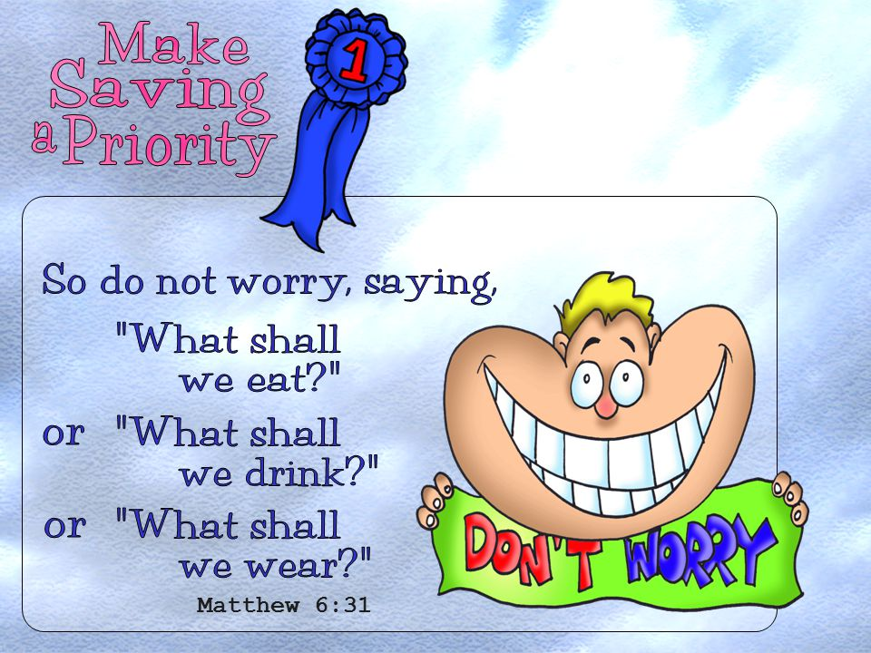 Matthew 6:31