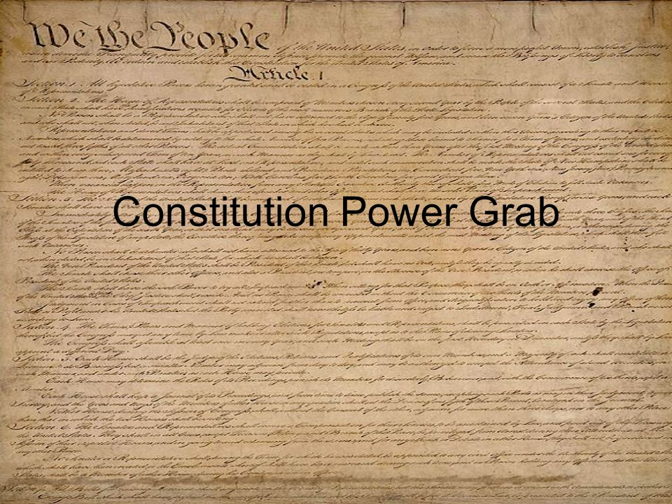 Constitution Power Grab