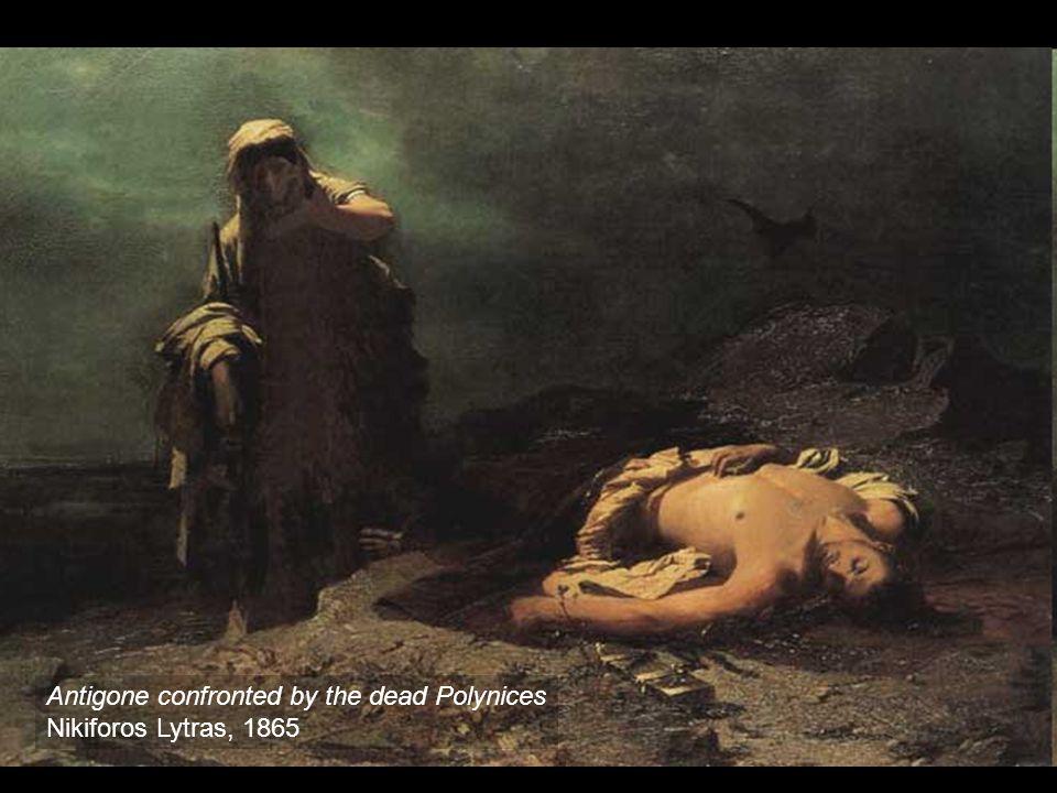 Antigone confronted by the dead Polynices Nikiforos Lytras, 1865