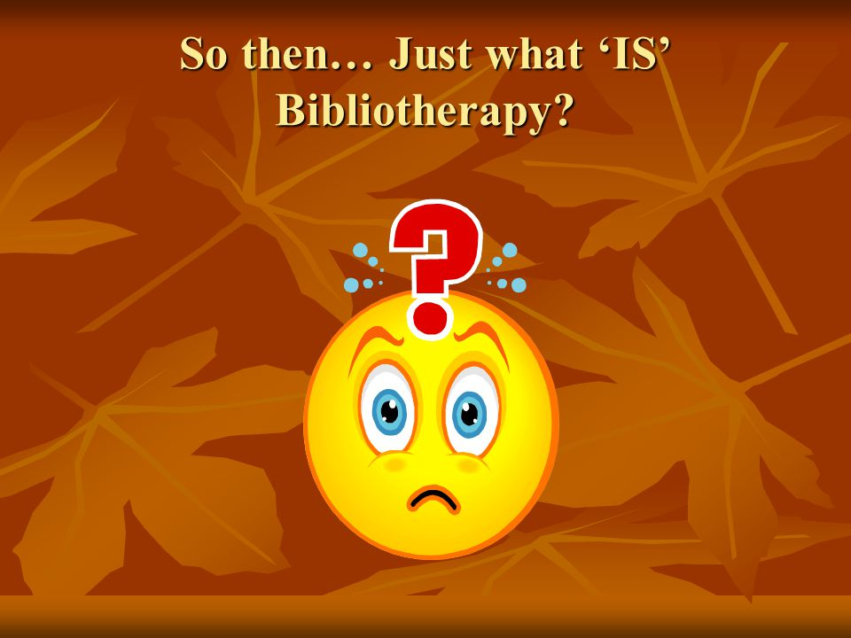 Current Practice Rubin (1978) reported 35% of Bibliotherapy articles were in library journals and 65% in psychology, education, nursing and occupational therapy Rubin (1978) reported 35% of Bibliotherapy articles were in library journals and 65% in psychology, education, nursing and occupational therapy Forrest (1993-97) identified 4 major groups: psychologists (57%), librarians (20%), nurses (11%), and social workers (10%) Forrest (1993-97) identified 4 major groups: psychologists (57%), librarians (20%), nurses (11%), and social workers (10%) US regional & national surveys (1980s), found Bibliotherapy used extensively by psychologists, psychiatrists and counselors US regional & national surveys (1980s), found Bibliotherapy used extensively by psychologists, psychiatrists and counselors