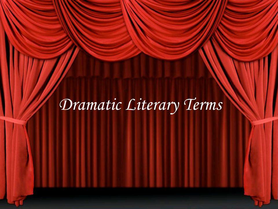 Dramatic Literary Terms