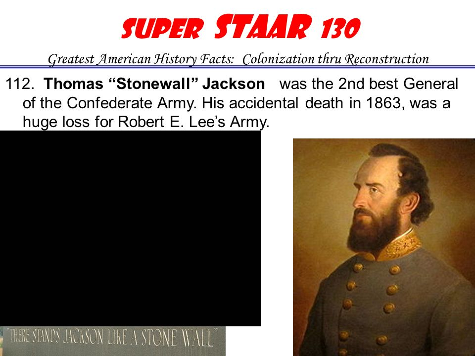 111. was the General of the Confederate Army.