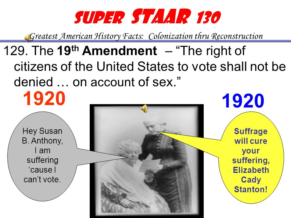 """128. The 15th Amendment – """"The right of citizens of the United States to vote shall not be denied or abridged … on account of race"""" I'm free, I have t"""