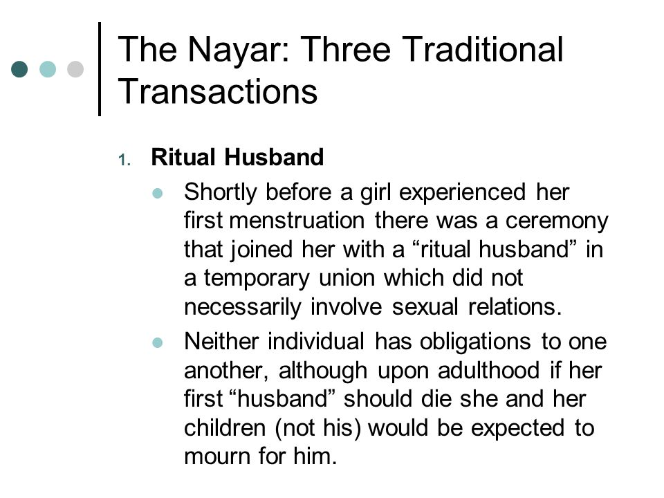 The Nayar: Three Traditional Transactions 1.