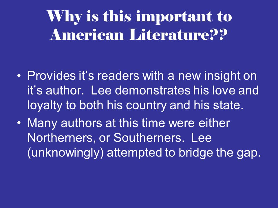 Why is this important to American Literature?.