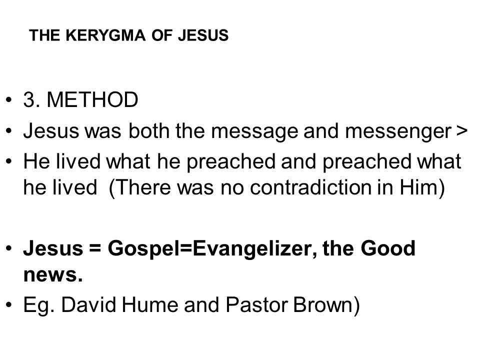 METHODE OF JESUS PROCLAMATION; A.INCARNATIONAL. JN.1/1-3 B.