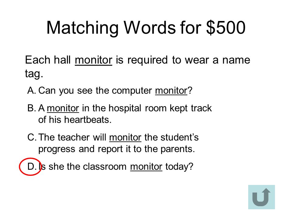 Matching Words for $400 Ann trimmed the collar with lace.