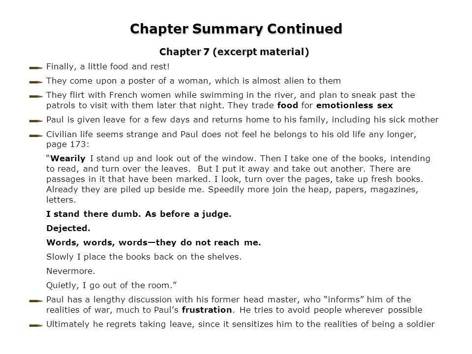 Chapter Summary Continued Chapter 7 (excerpt material) Finally, a little food and rest! They come upon a poster of a woman, which is almost alien to t