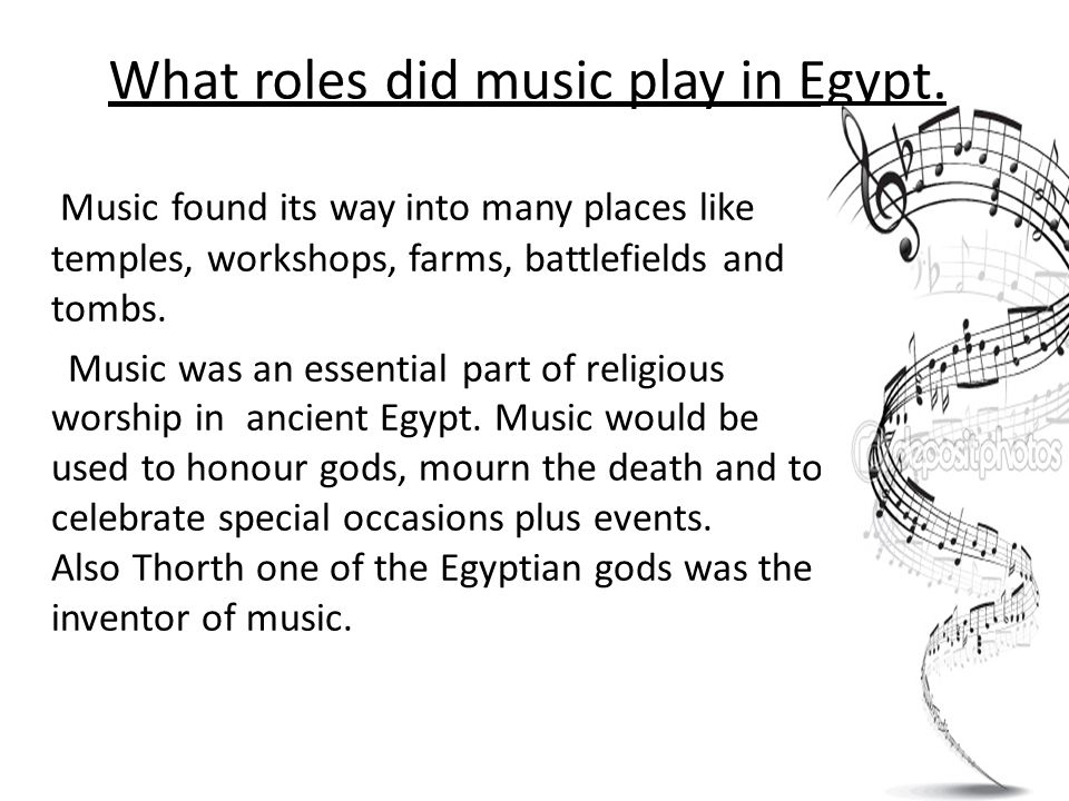 What roles did music play in Egypt.