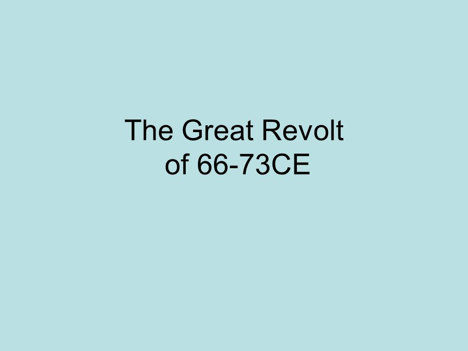 The Great Revolt of 66-73CE