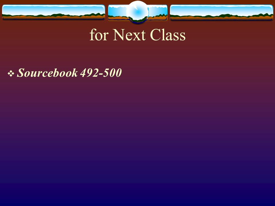 for Next Class  Sourcebook 492-500