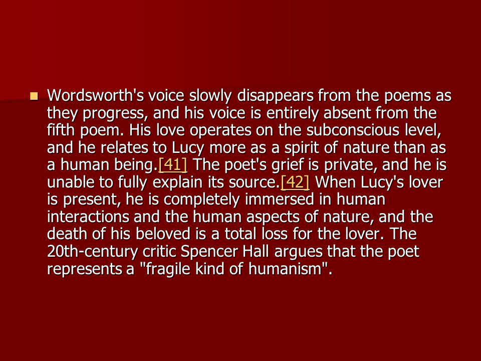 Wordsworth s voice slowly disappears from the poems as they progress, and his voice is entirely absent from the fifth poem.