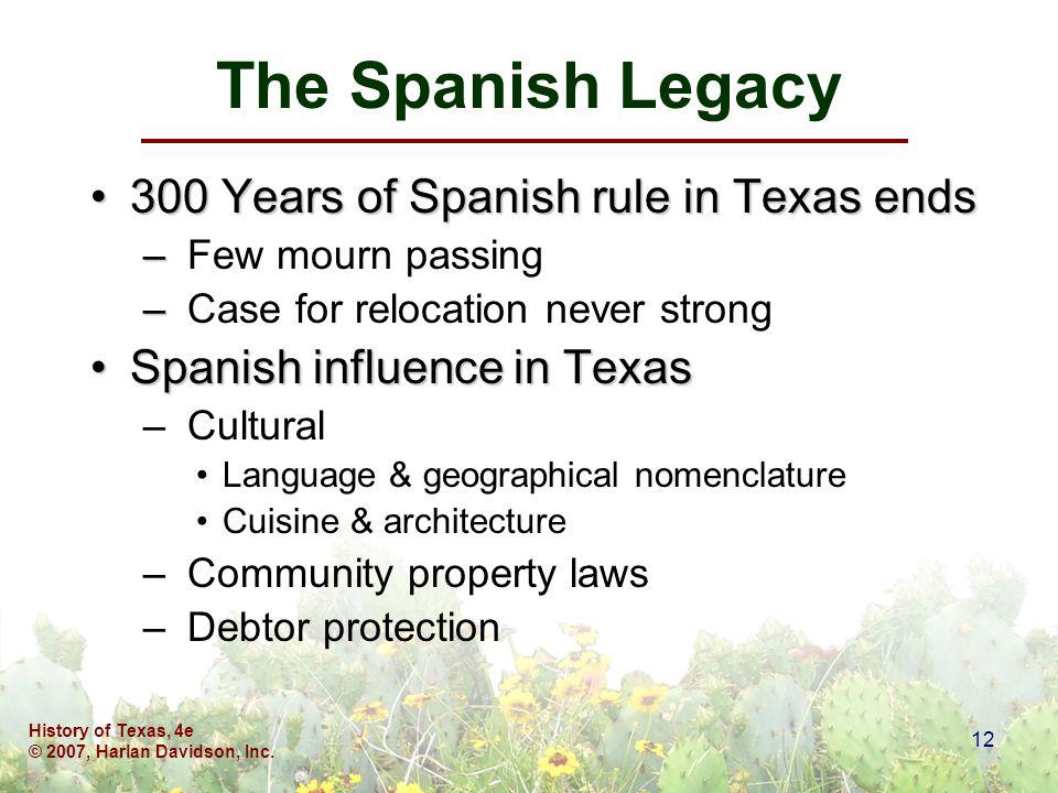 History of Texas, 4e © 2007, Harlan Davidson, Inc.