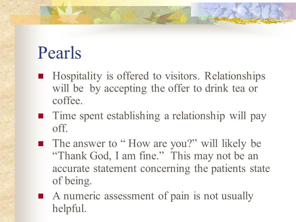 Pearls Hospitality is offered to visitors.