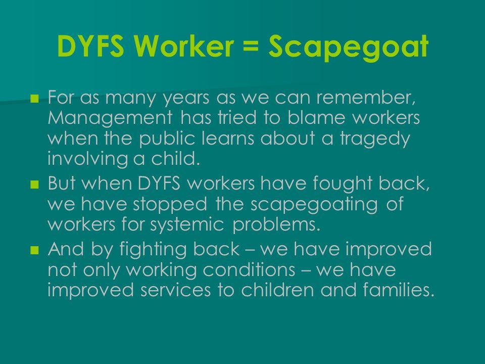 1987: DYFS STRIKE.