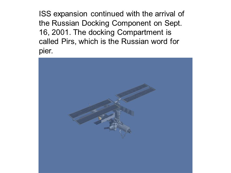 ISS expansion continued with the arrival of the Russian Docking Component on Sept.