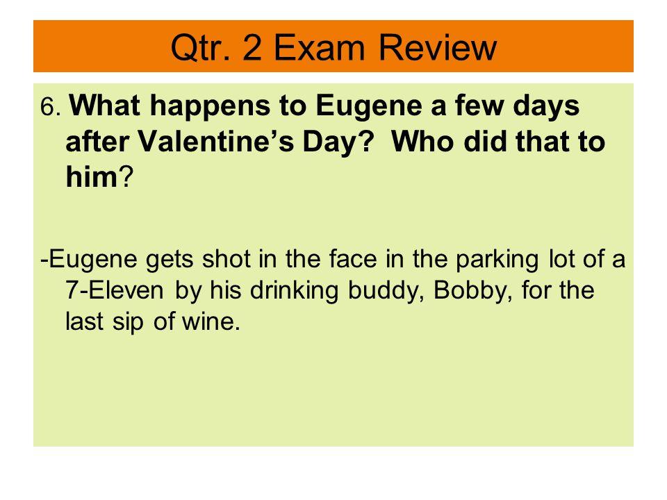 Qtr.2 Exam Review 7.