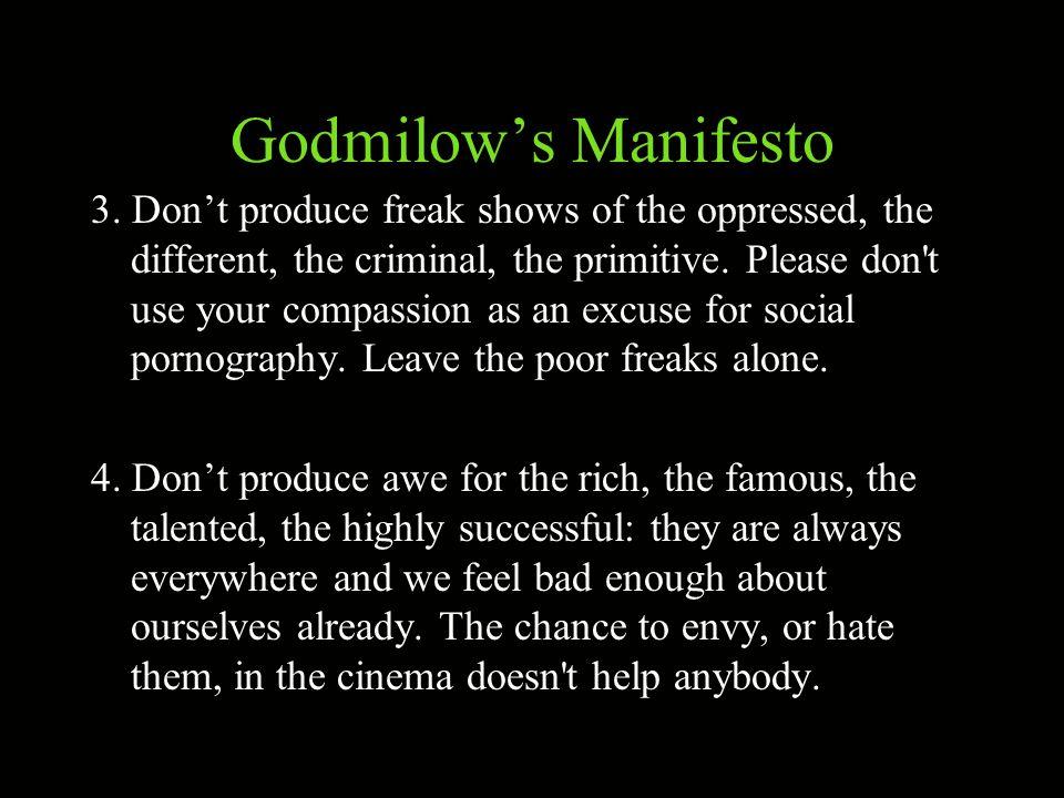 Godmilow's Manifesto 3.
