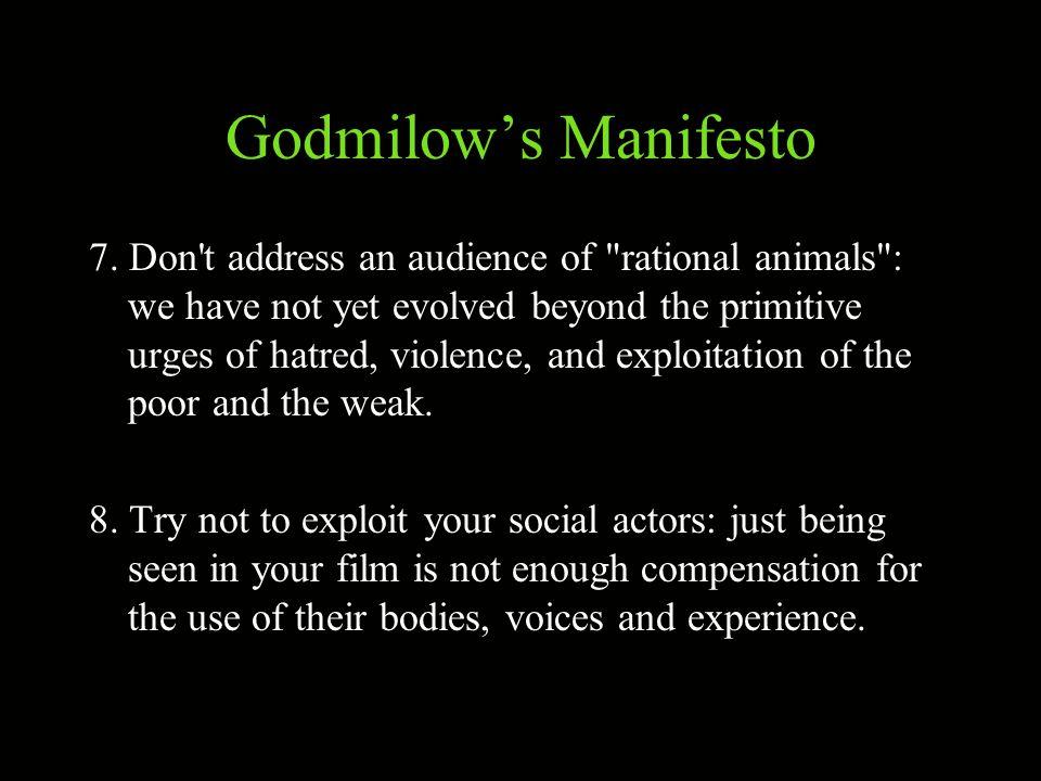 Godmilow's Manifesto 7.