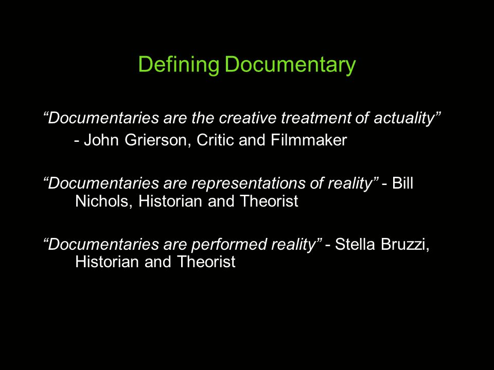 The Form of Documentary Images: Disparate image and sound sources (original footage/recordings, archival, dramatized, photographs, paper documents) Editing: Evidentiary Organization: Development of idea / argument