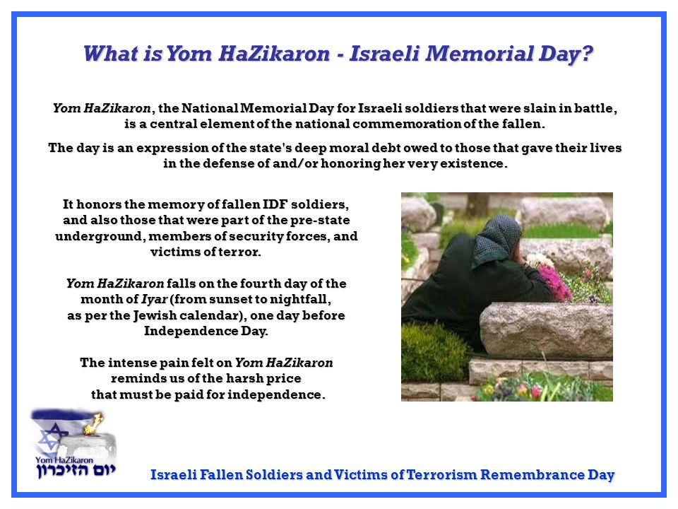 What is Yom HaZikaron - Israeli Memorial Day.