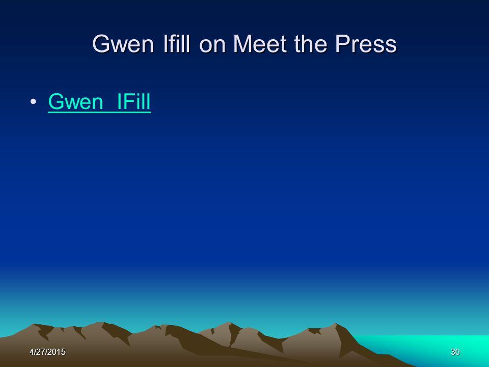 4/27/201530 Gwen Ifill on Meet the Press Gwen IFill