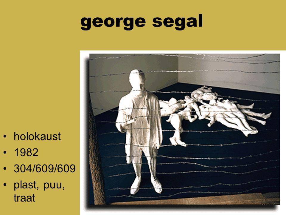george segal holokaust 1982 304/609/609 plast, puu, traat