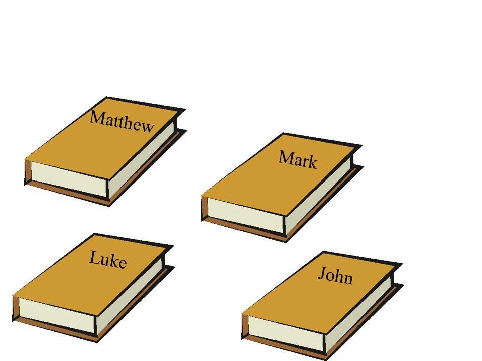 Matthew Luke Mark John