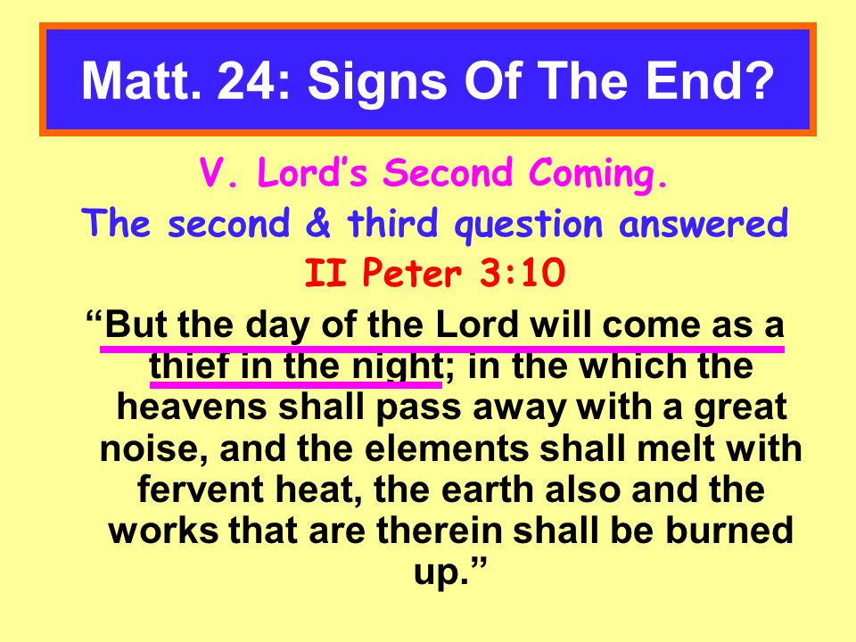 Matt. 24: Signs Of The End. V. Lord's Second Coming.