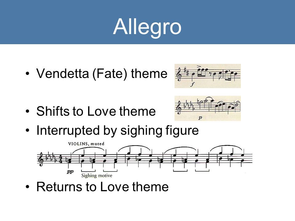Allegro Vendetta (Fate) theme Shifts to Love theme Interrupted by sighing figure Returns to Love theme