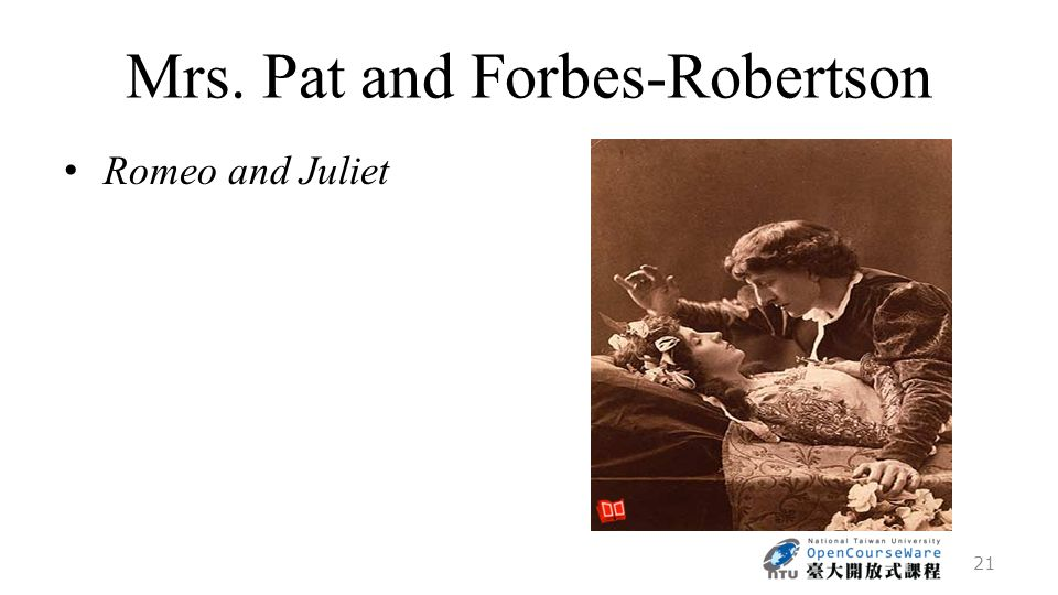 Mrs. Pat and Forbes-Robertson Romeo and Juliet 21