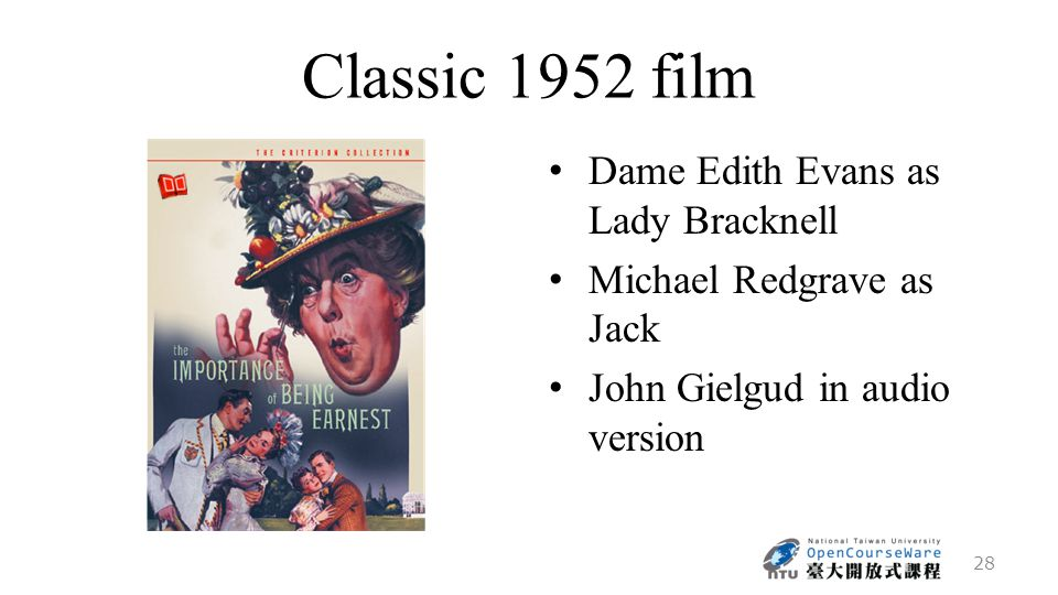 Classic 1952 film Dame Edith Evans as Lady Bracknell Michael Redgrave as Jack John Gielgud in audio version 28