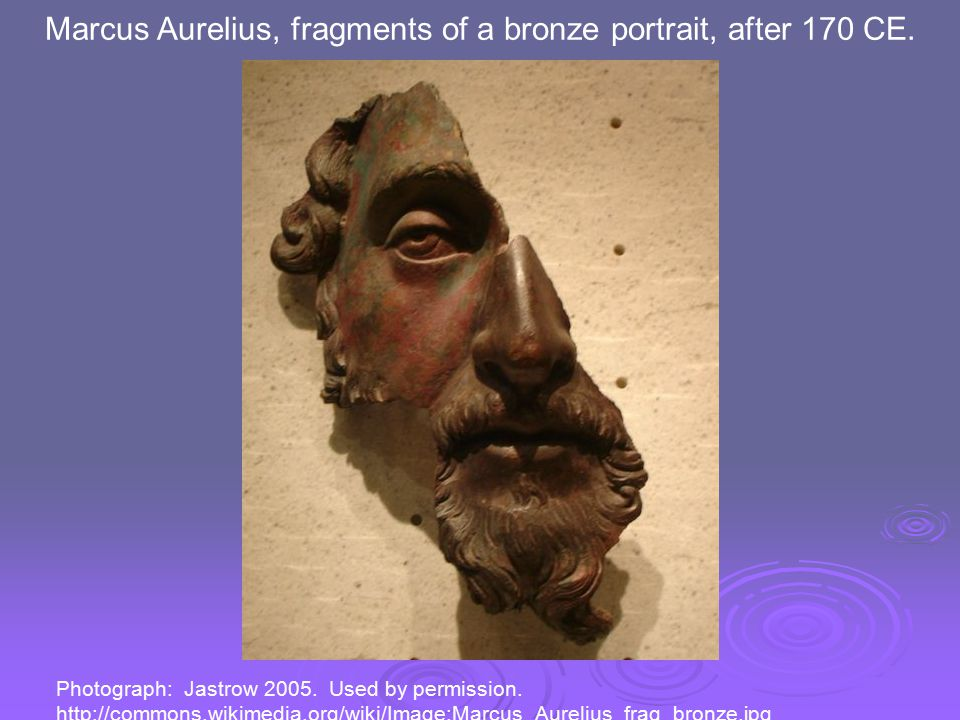 Marcus Aurelius, fragments of a bronze portrait, after 170 CE.