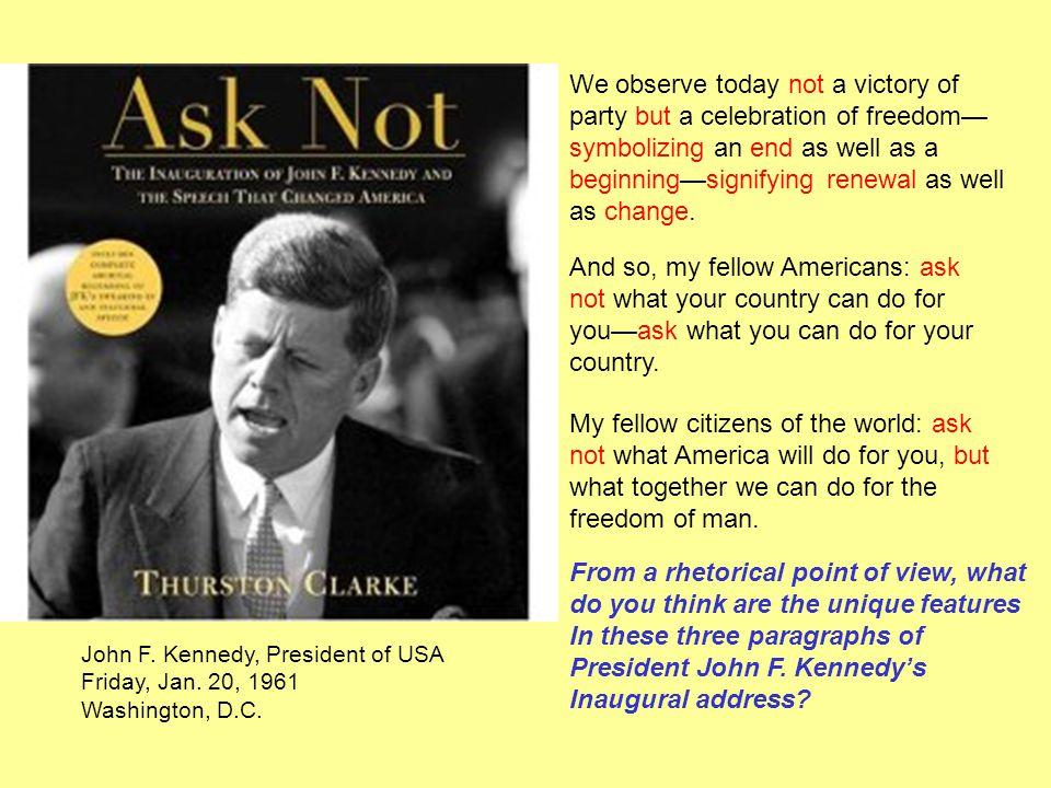 John F. Kennedy, President of USA Friday, Jan. 20, 1961 Washington, D.C.