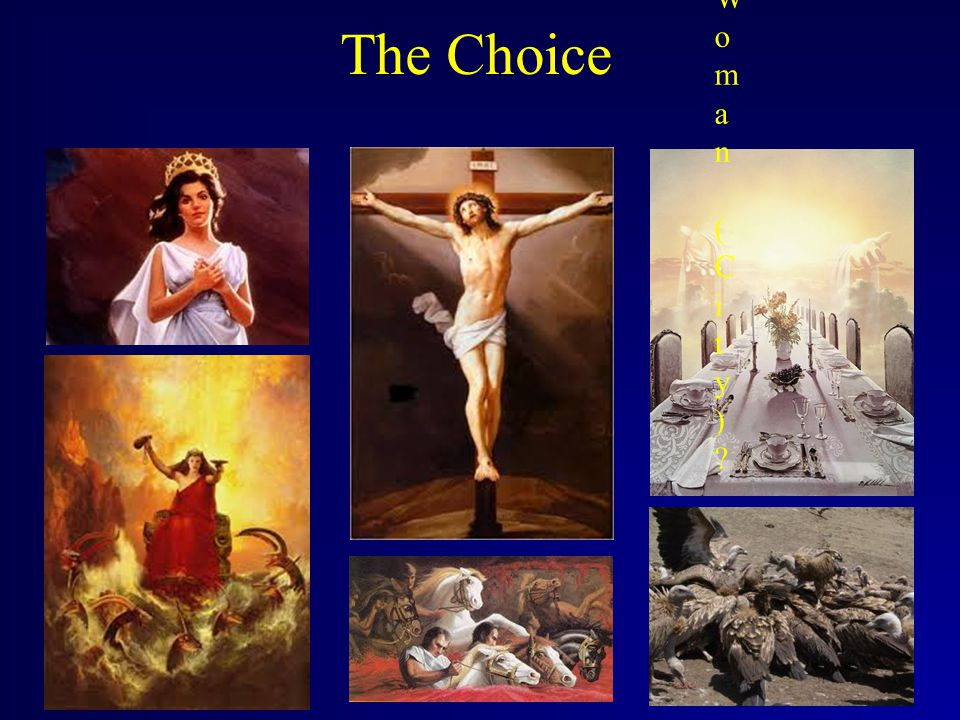 The Choice Which Banquet?Which Banquet. Which Woman (City)?Which Woman (City).