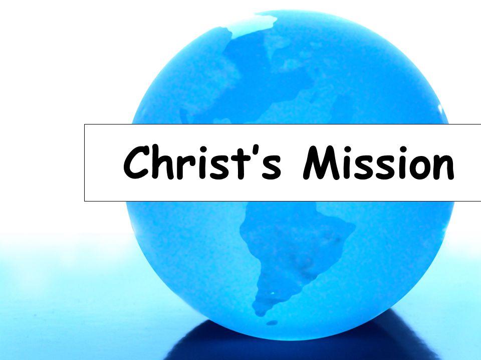 Christ's Mission