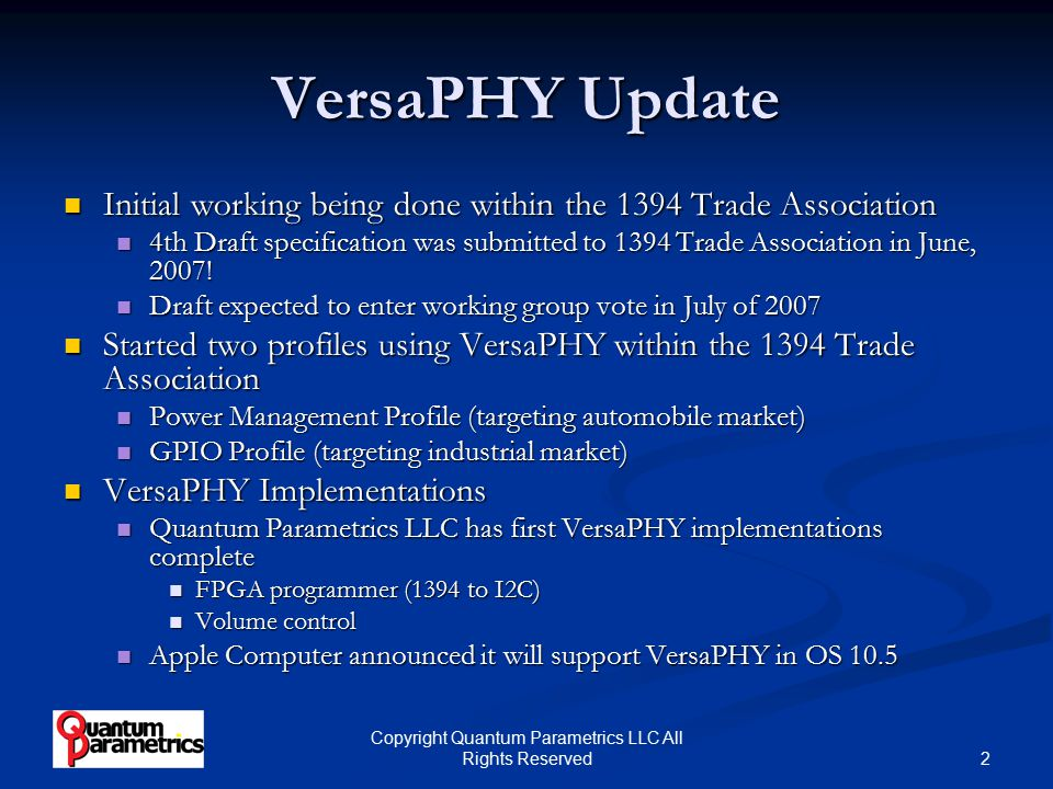 3 Copyright Quantum Parametrics LLC All Rights Reserved What is VersaPHY.