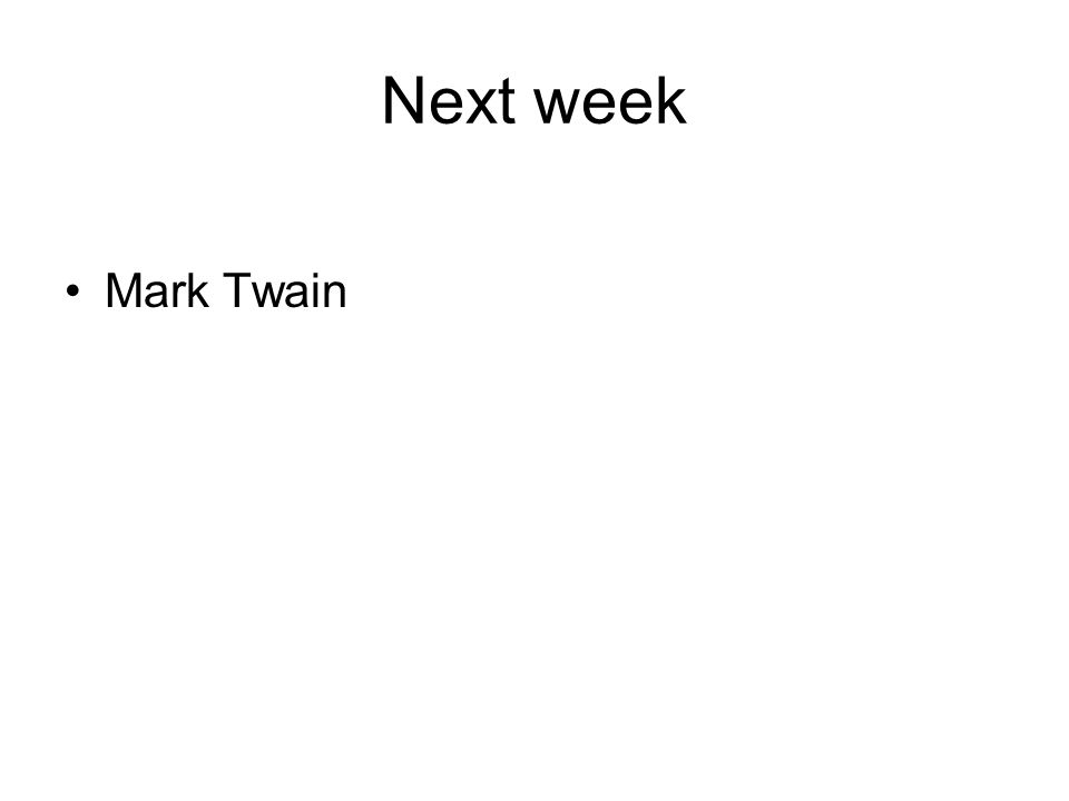 Next week Mark Twain